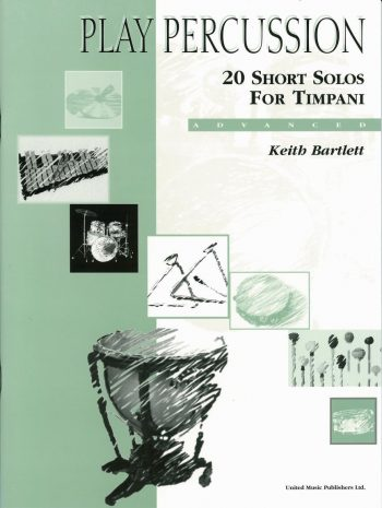 BARTLETT, Keith : 20 Short Solos for Timpani