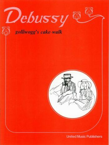 DEBUSSY, Claude : Golliwog's Cake-Walk