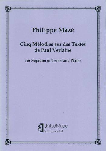 MAZÉ, Philippe : 5 Mélodies sur des textes de Paul Verlaine