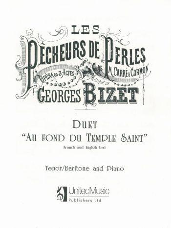 BIZET, Georges : Duet 'Au fond du temple saint'