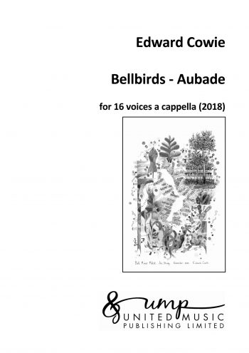 COWIE, Edward: Bellbirds – Aubade